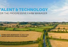 Workshop: Talent & Technology for the Progressive Farm Manager